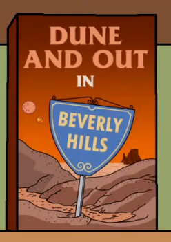 Dune and Out in Beverly Hills.png