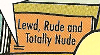 Lewd, Rude and Totally Nude.png