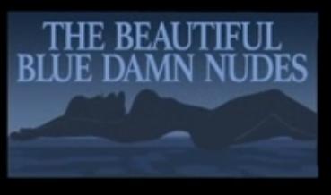 The Beautiful Blue Damn Nudes.png