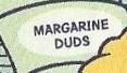 Margarine Duds.jpg