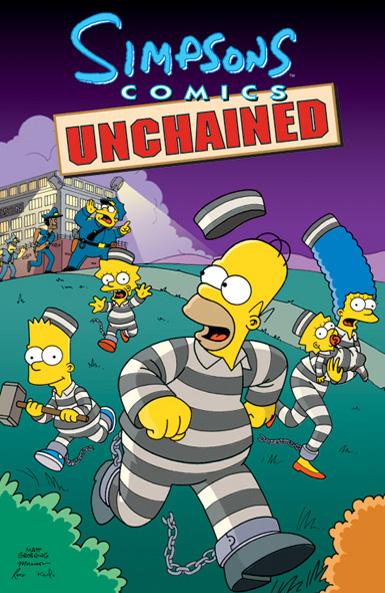 Simpsons Comics Unchained.JPEG