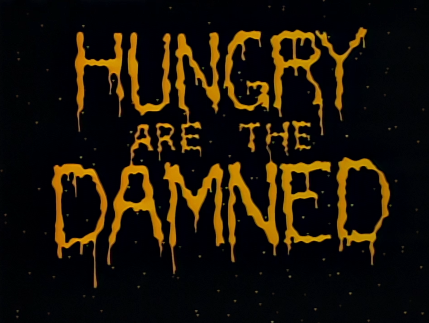 Hungry are the Damned - Title Card.png
