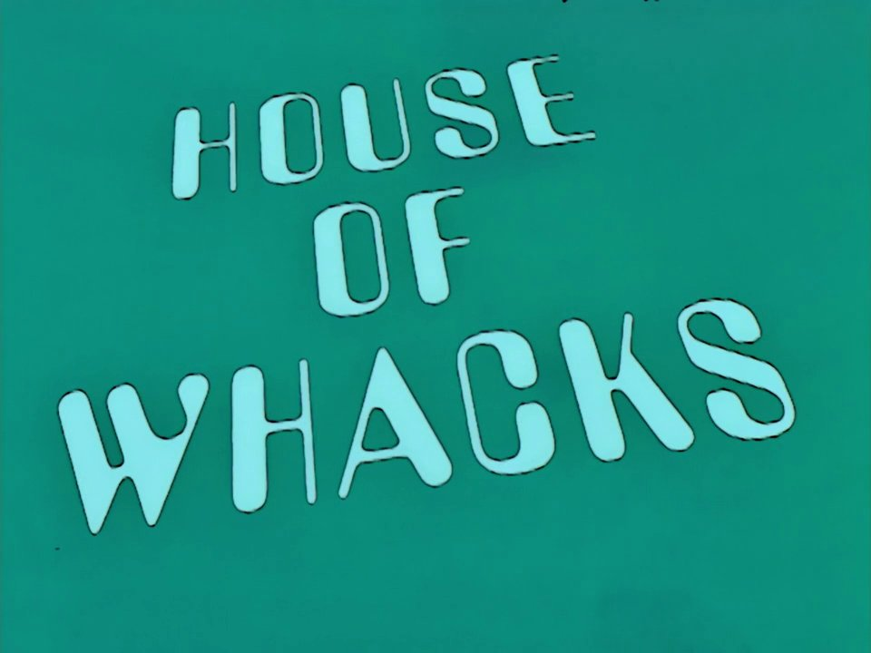 House of Whacks.png