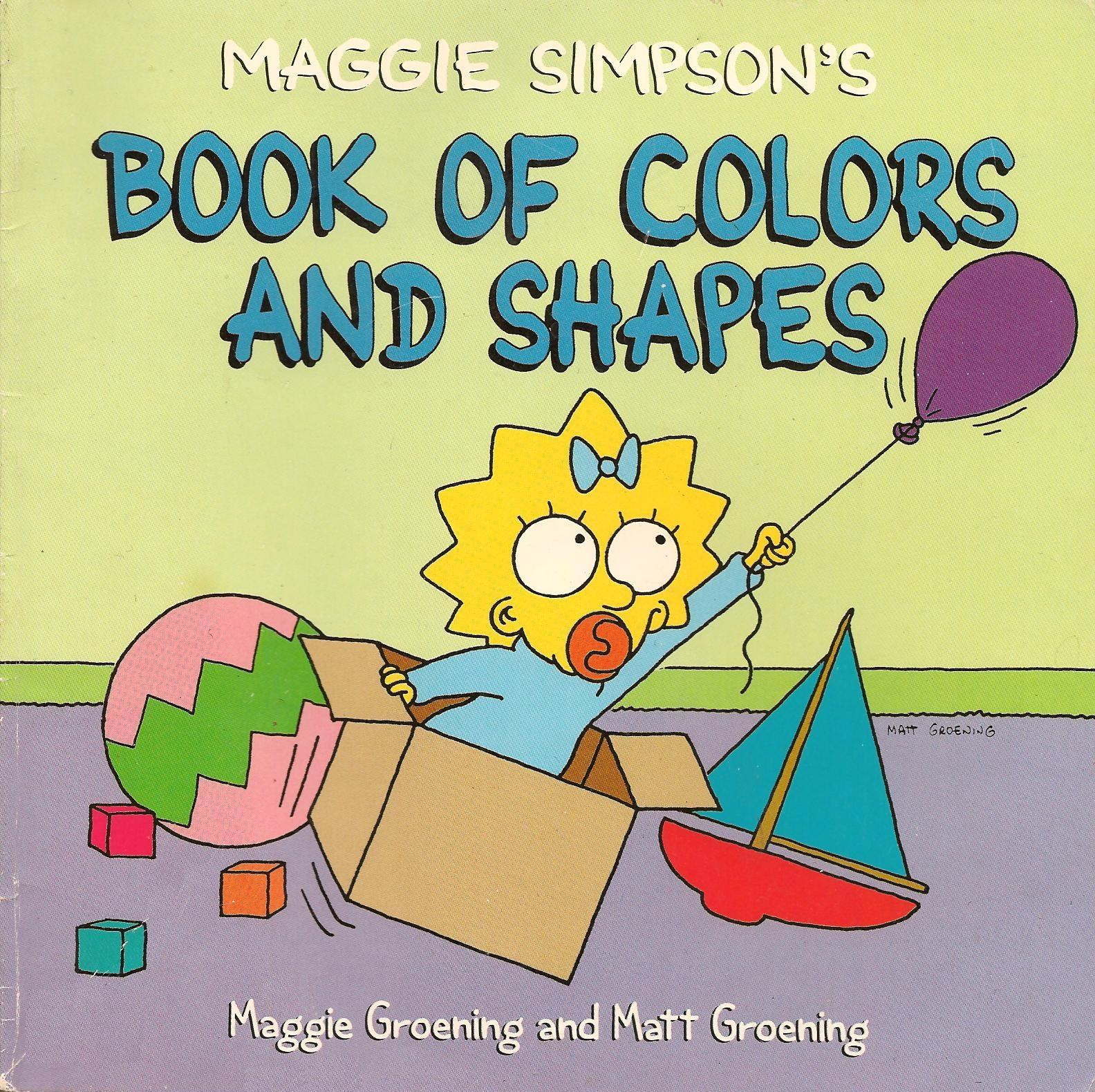 Maggie Simpson's Book of Colors and Shapes.jpg