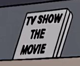 TV Show The Movie.png
