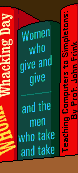 Women who give and give and the men who take and take.png
