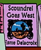 Scoundrel Goes West.png