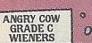 Angry Cow Grade C Wieners.jpg