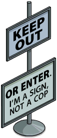 Keep Out Sign.png
