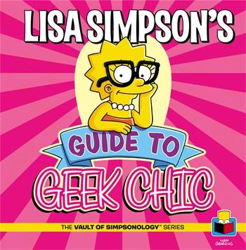 Lisa Simpson's Guide to Geek Chic.jpg