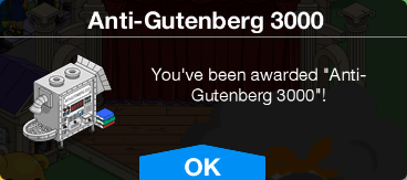 Tapped Out Anti-Gutemberg 3000 Unlock.png