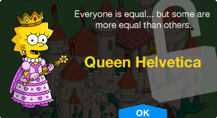 Tapped Out Queen Helvetica unlock.png