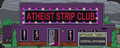 Atheist Strip Club.png