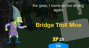 Bridge Troll Moe Unlock.png