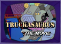 Truckasaurus The Movie.png