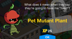 Tapped Out Pet Mutant Plant Unlock.png