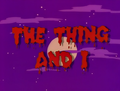 The Thing and I - Title Card.png