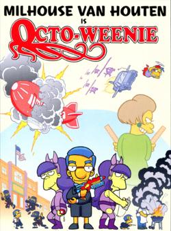 Milhouse Van Houten is Octo-Weenie.png