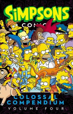 Simpsons Comics Colossal Compendium Volume Four.jpg