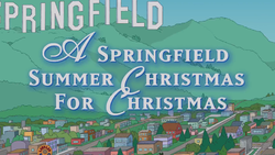 A Springfield Summer Christmas for Christmas title card.png