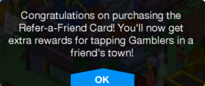 TSTO Burns' Casino Refer a Friend Card Bought.png