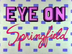 Eye on Springfield.png