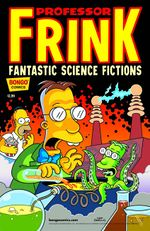 Professor Frink's Fantastic Science Fictions 1.jpg