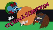 The Itchem & Scratchem Blow.png