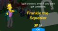 Frankie the Squealer Unlock.png