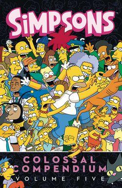 Simpsons Comics Colossal Compendium Volume Five.jpg