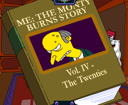 Me The Monty Burns Story Vol. IV - The Twenties.png