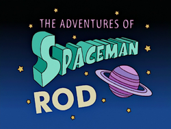 The Adventures of Spaceman Rod.png