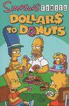 Simpsons Comics Dollars to Donuts.JPEG