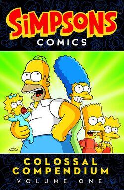 Simpsons Comics Colossal Compendium Volume One.jpg