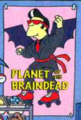 Planet of the Braindead.png
