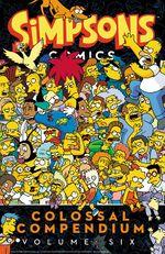 Simpsons Comics Colossal Compendium Volume Six.jpg