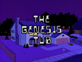 The Genesis Tub - Title Card.png