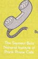 The Seymour Butz National Institute of Prank Phone Calls.png