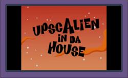 UpscAlienInDaHouse.png