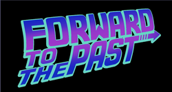 Forward to the Past.png