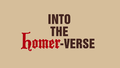 Into the Homer-verse title card.png