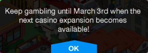 TSTO Burns' Casino Keep Gambling Message.png