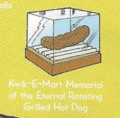 Kwik-E-Mart Memorial of the Eternal Rotating Grilled Hot Dog.png