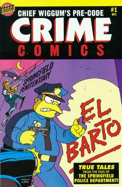 Chief Wiggum's Pre-Code Crime Comics The End of El Barto (Front Cover).png