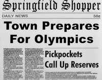 Springfield Shopper- Town Prepares for Olympics; Pickpockets Call Up Reveres.png