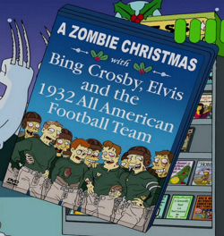 A Zombie Christmas with Bing Crosby, Elvis and the 1932 All American Football Team.png