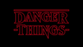 Danger Things title card.png