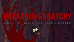 Koyaanis-Scratchy.png